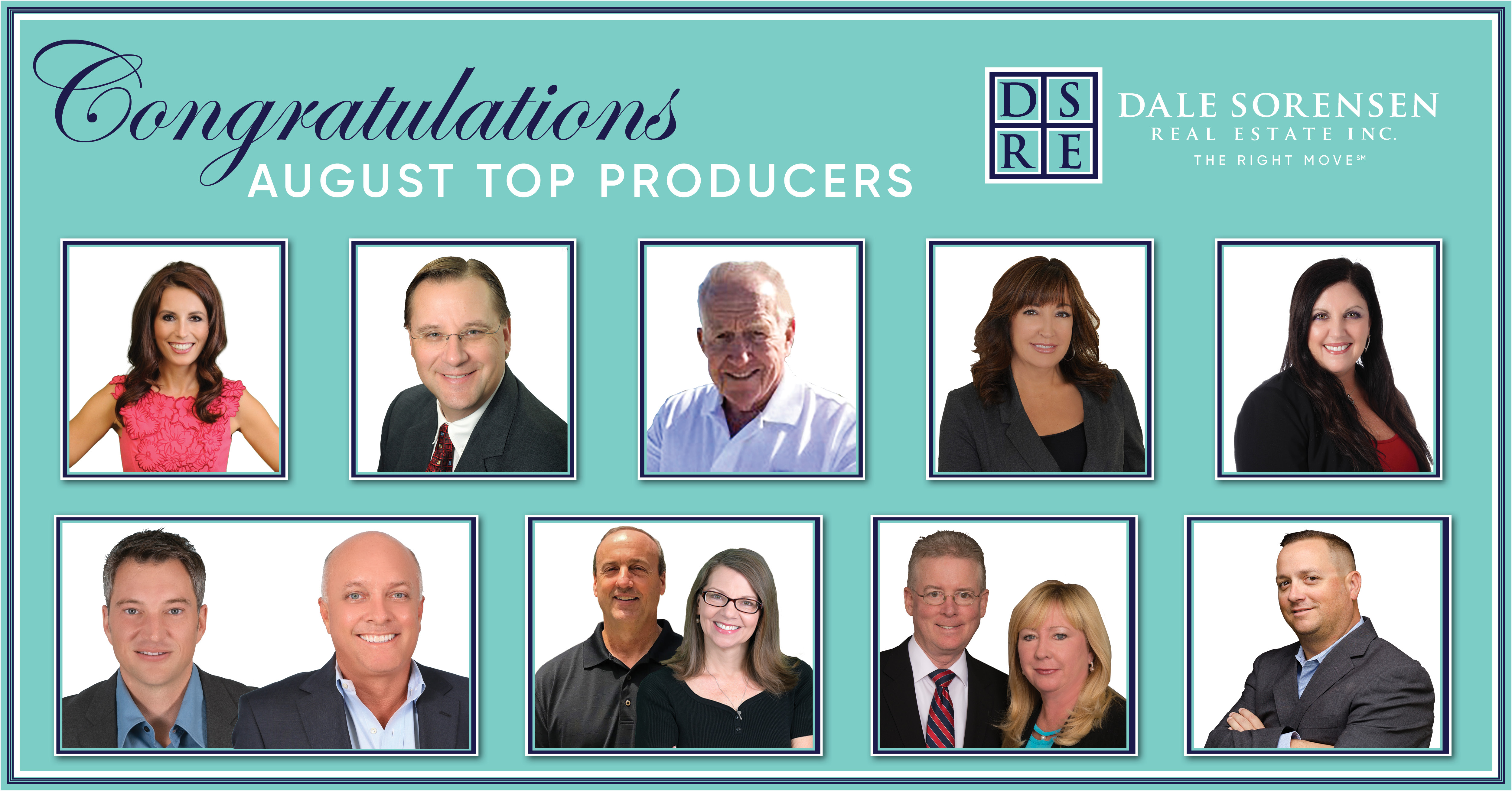 Congratulations August Top Producers Dale Sorensen Real Estate INC The Right Move