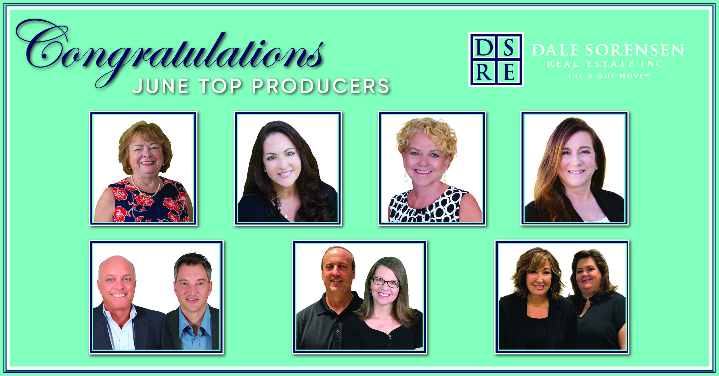Congratulations June Top Producers Dale Sorensen Real Estate INC The Right Move
