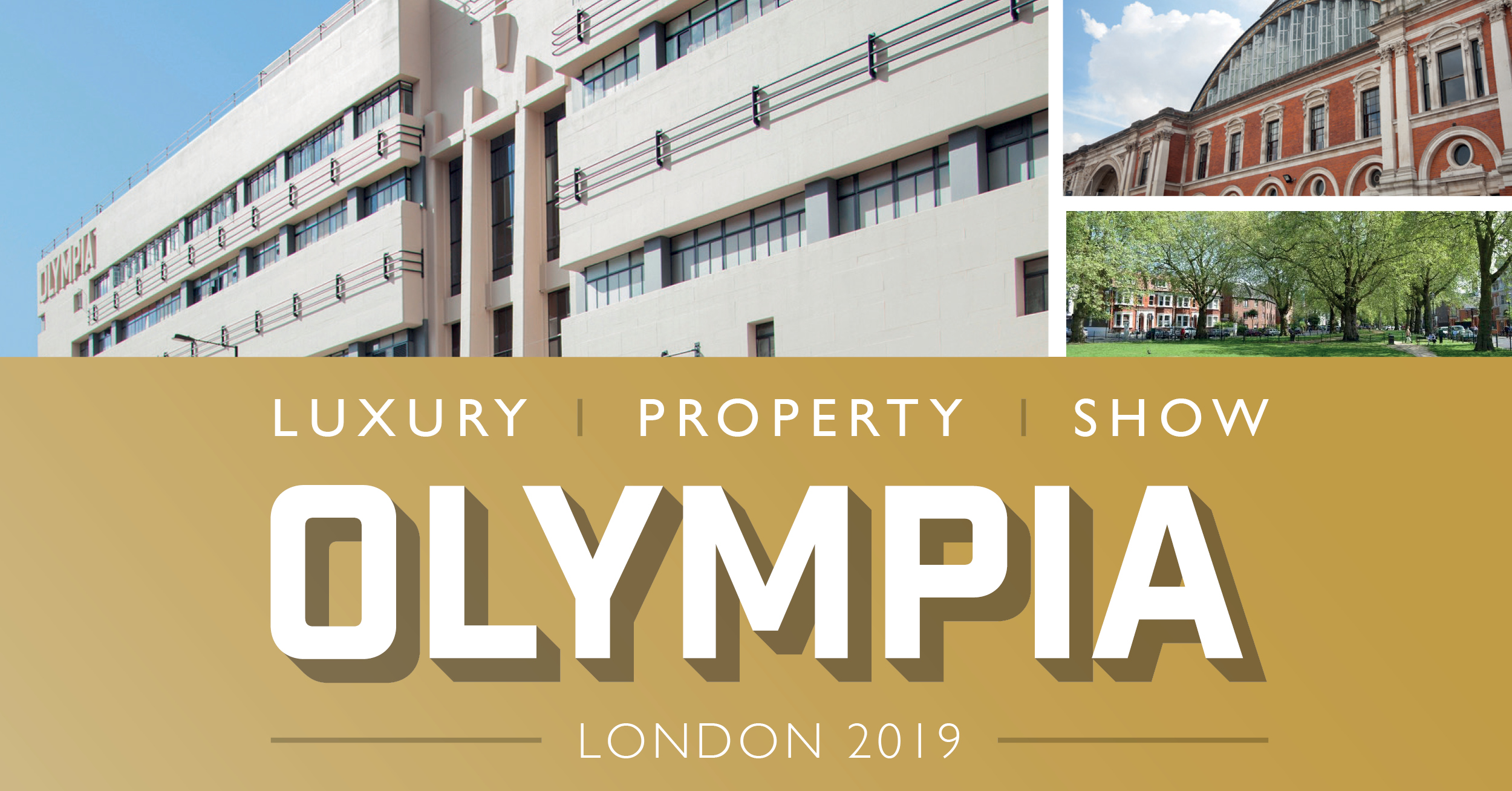 Luxury | Property | Show - Olympia London 2019