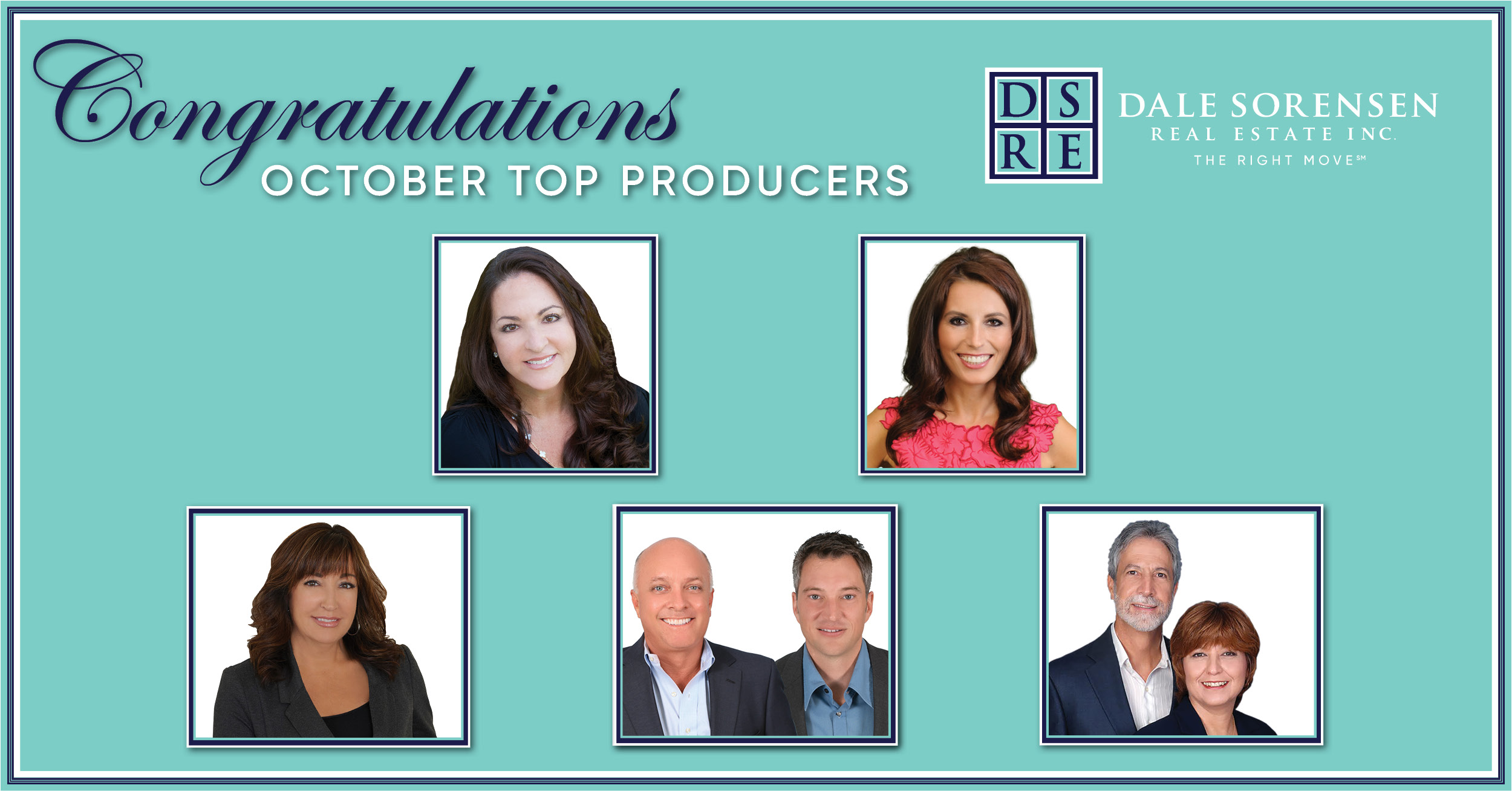 Congratulations October Top Producers Dale Sorensen Real Estate INC The Right Move