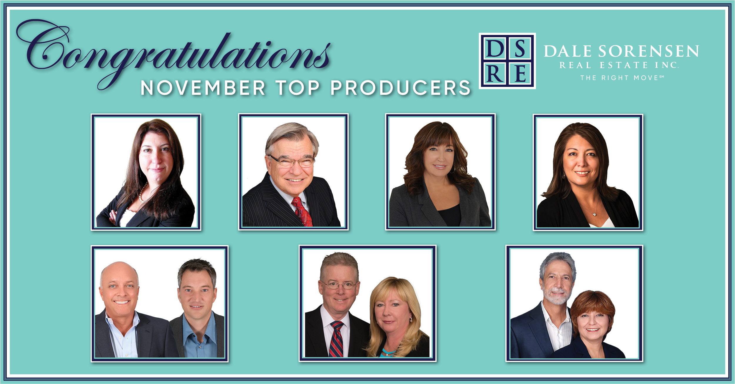 Congratulations November Top Producers Dale Sorensen Real Estate Inc. The Right Move
